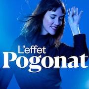 L'effet Pogonat, ICI Musique.