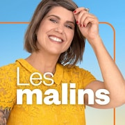 Les malins, ICI Première.