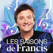 Les saisons de Francis, ICI Musique.