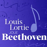 Louis Lortie joue Beethoven.