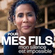 Visuel de l'émission Pour mes fils, mon silence est impossible.