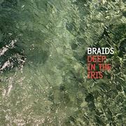 """Pochette de l'album """"Deep In The Iris"""", de la formation BRAIDS (2015)."""