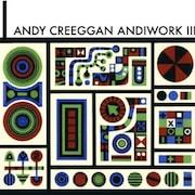 La pochette de l'album ANDIWORK III, d'Andy Creeggan.