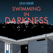 Swimming in Darkness de Lucas Harari