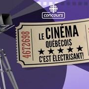 Le cinéma québécois, c'est électrisant!