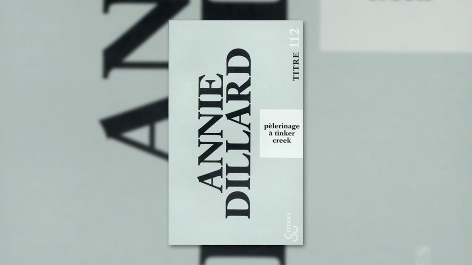 La couverture du livre «Pèlerinage à Tinker Creek», d'Annie Dillard