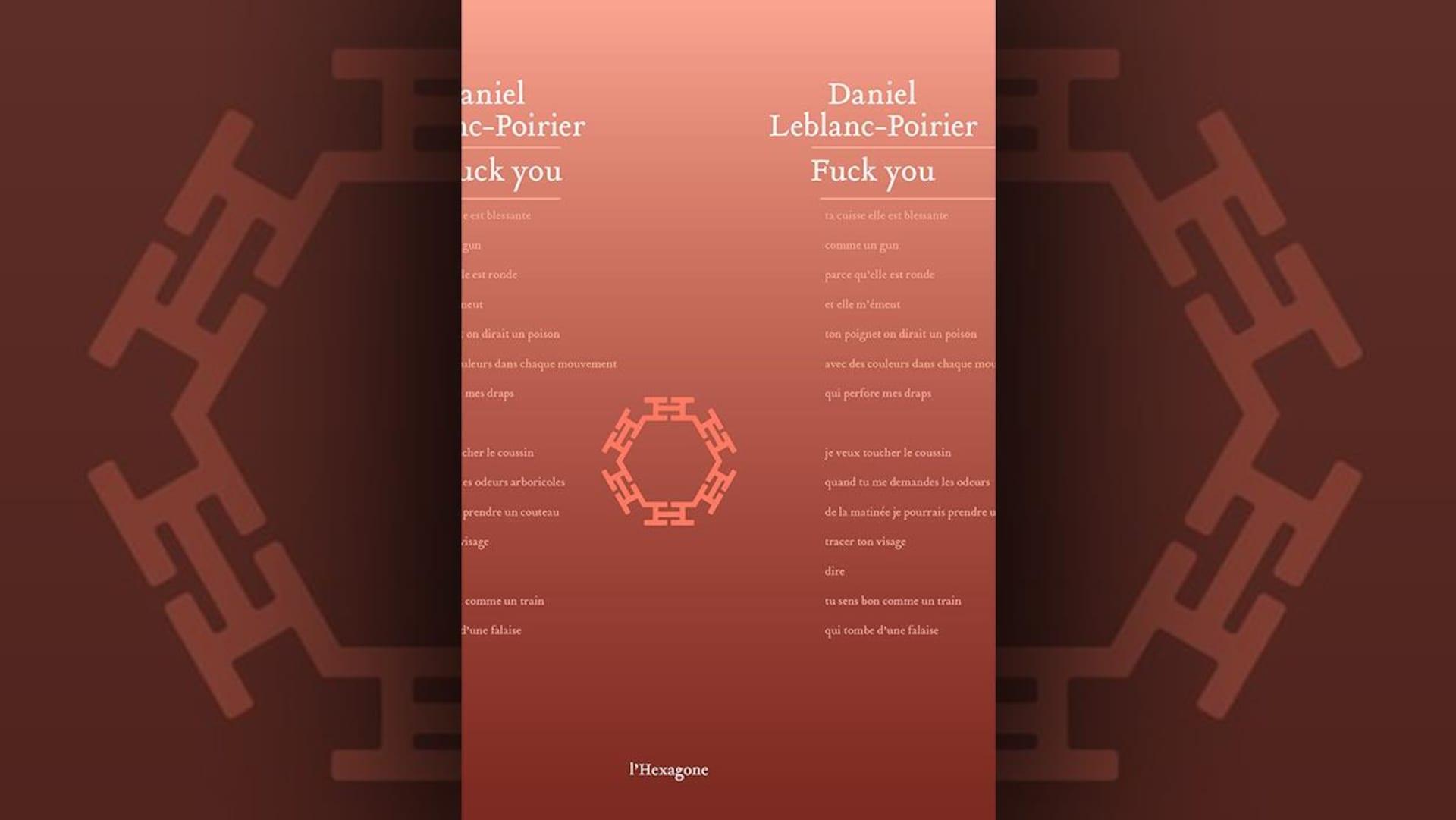 La couverture du livre  Fuck you , de Daniel Leblanc-Poirier, présente des extraits de poèmes sur un fond brique dégradé.