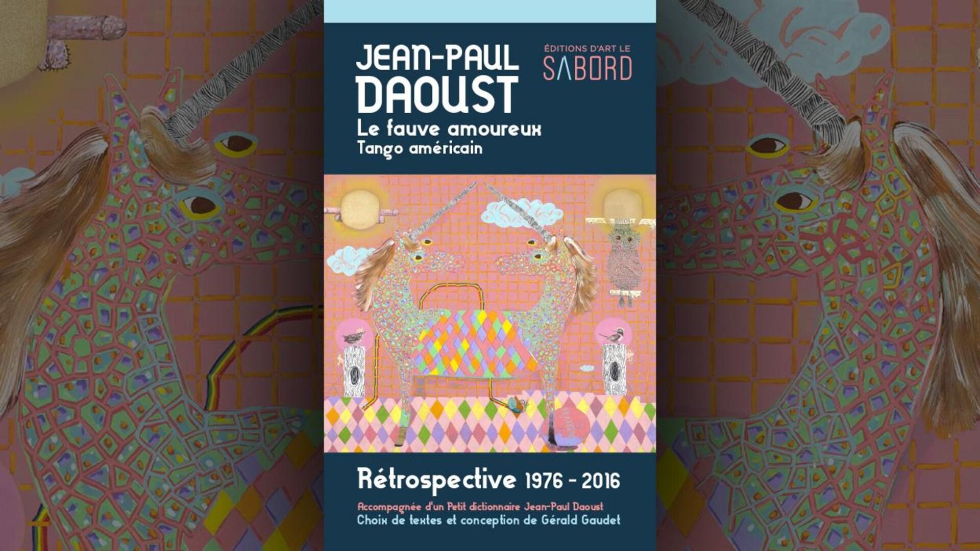 La couverture du livre  Le fauve amoureux : tango américain , de Jean-Paul Daoust, est une illustration d'une licorne à deux têtes, dans les tons roses et jaunes. On voit aussi des troncs d'arbres et des hiboux, des nuages, un arc-en-ciel et un pénis.