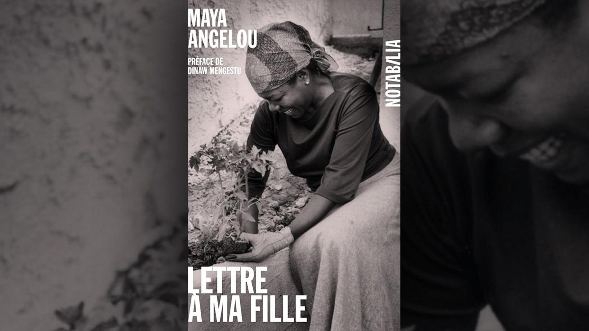 La couverture du livre  Lettre à ma fille  de Maya Angelou : photo en noir et blanc d'une femme noire en train de jardiner.