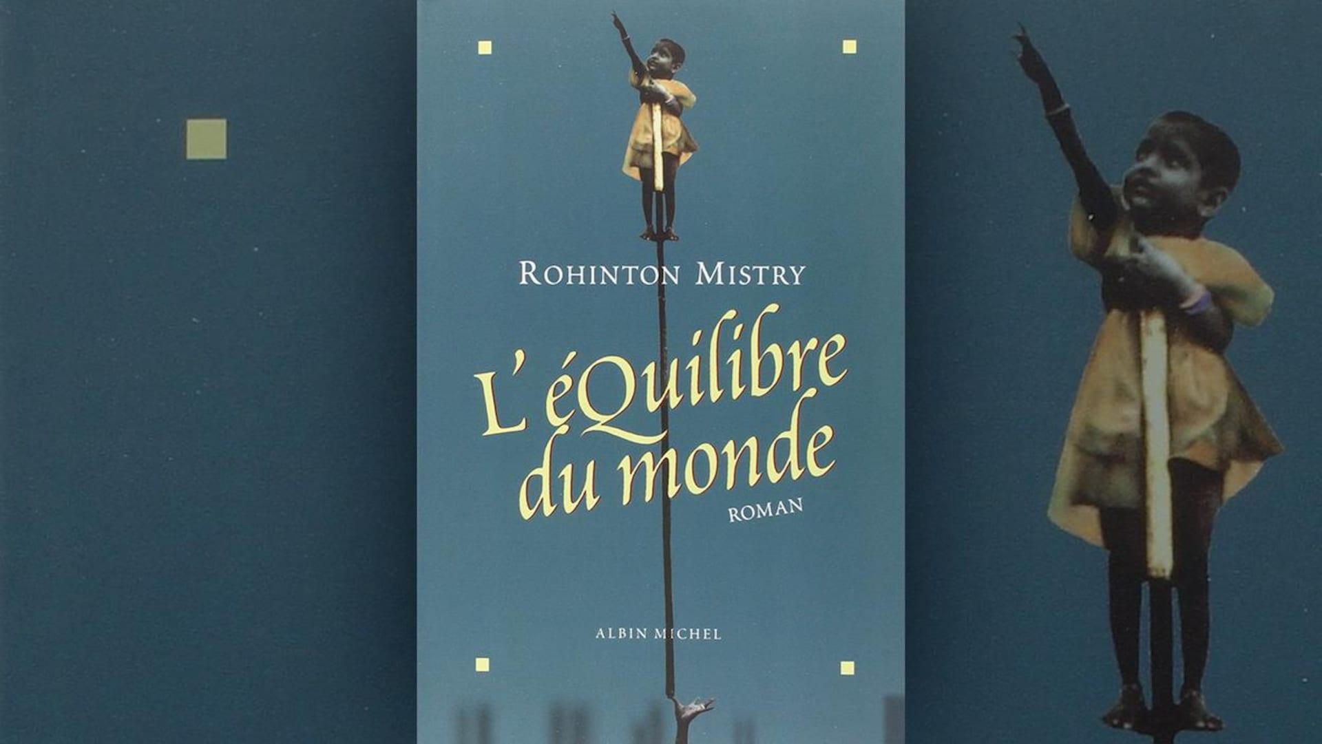 La couverture du livre  L'équilibre du monde  de Rohinton Mistry représente un jeune enfant en équilibre sur une perche qui pointe le ciel.