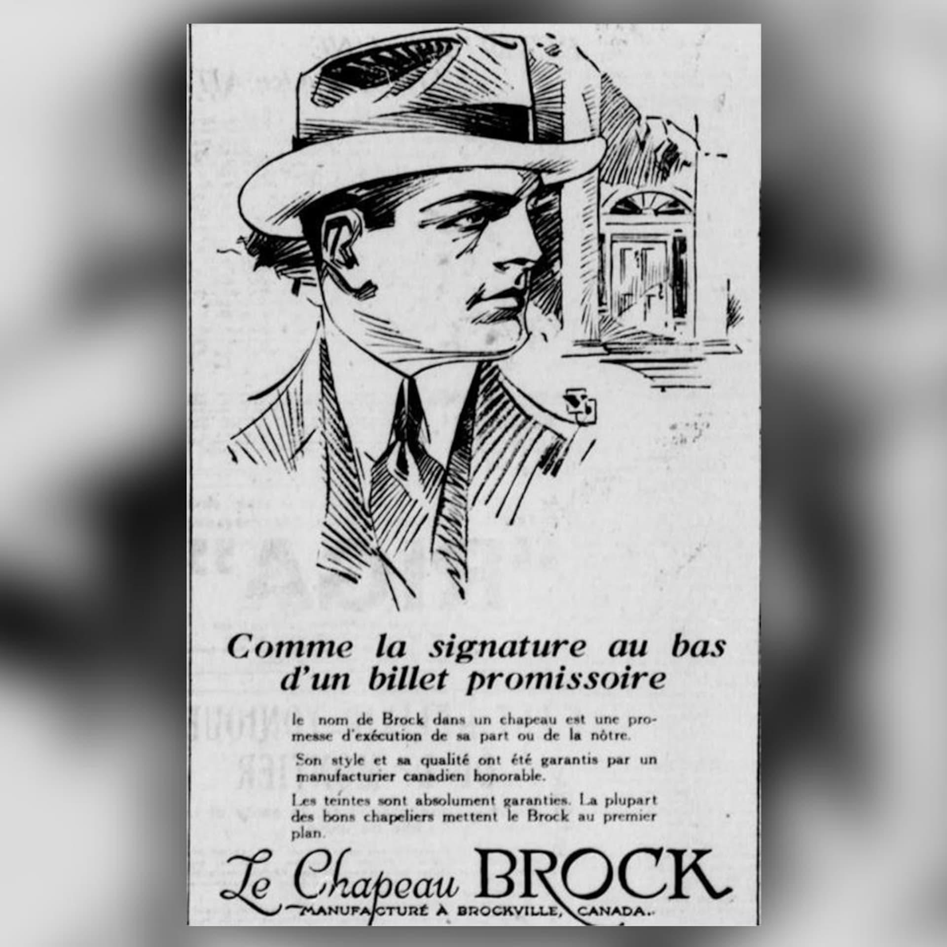 """Un chic dessin vante les chapeaux Brock, fabriqués en Ontario """"par un manufacturier canadien honorable"""" précise la publicité."""