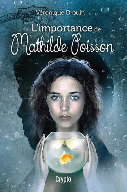 La couverture du livre L'importance de Mathilde Poisson