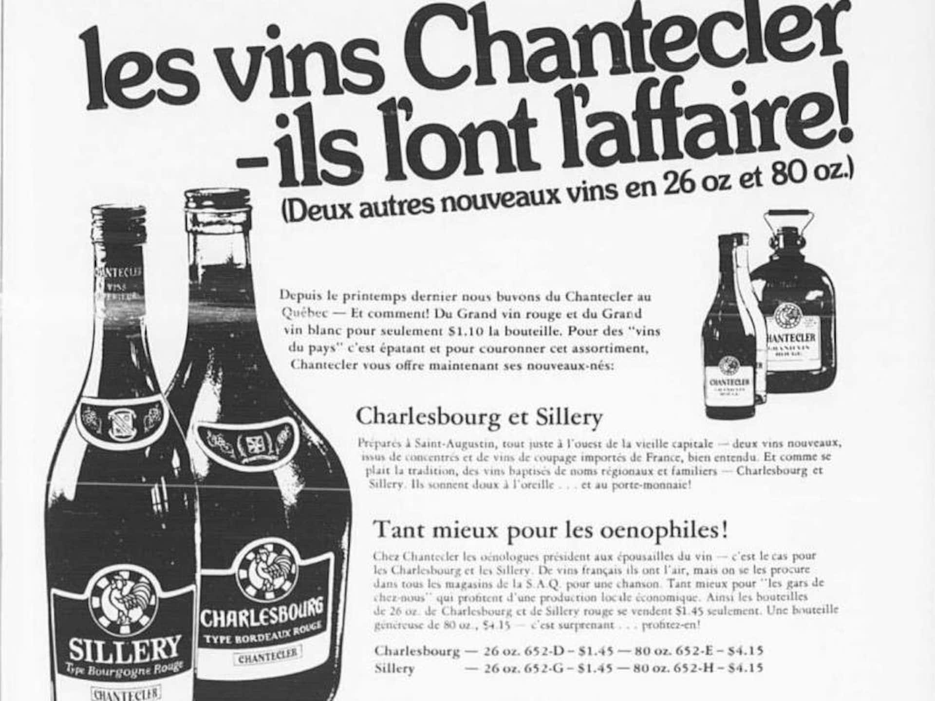 Une annonce pour les vins Chanteclerc tirée du journal. Les vins Chantecler, ils l'ont l'affaire, clame le slogan! Les cuvées Sillery et Charlesbourg viennent de faire leur apparition, en format de 26 et 80 onces.