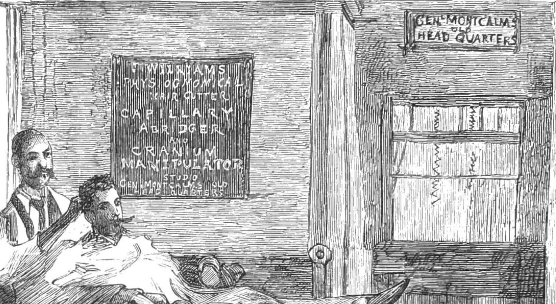"""Un panneau noir sur le mur énumère les services offerts en salon. Le nom de Williams, propriétaire des lieux, apparaît tout en haut. On voit aussi une référence au """"quartier général de Montcalm"""" au-dessus de la porte d'entrée du salon."""