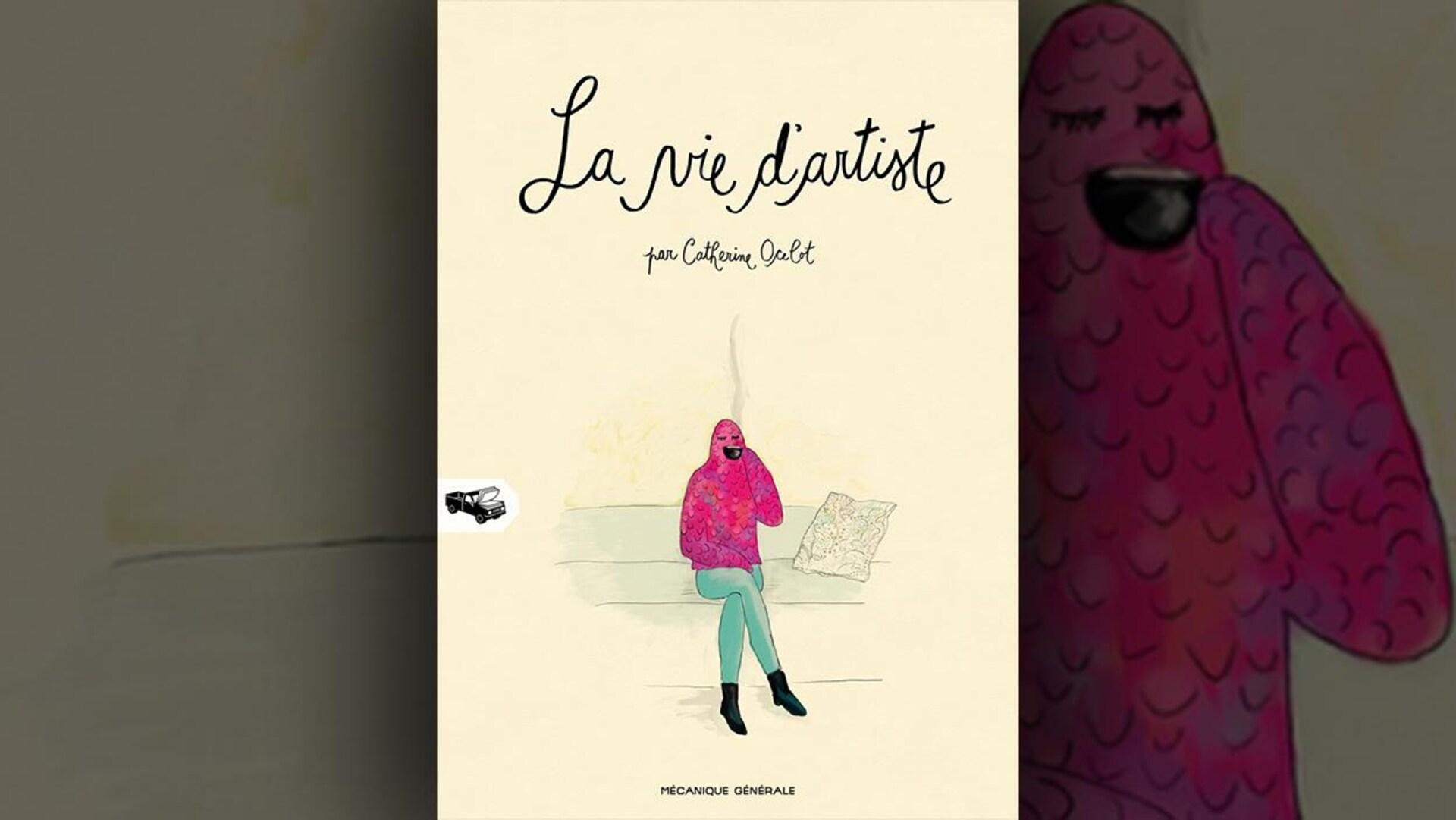 La couverture du livre  La vie d'artiste  de Catherine Ocelot