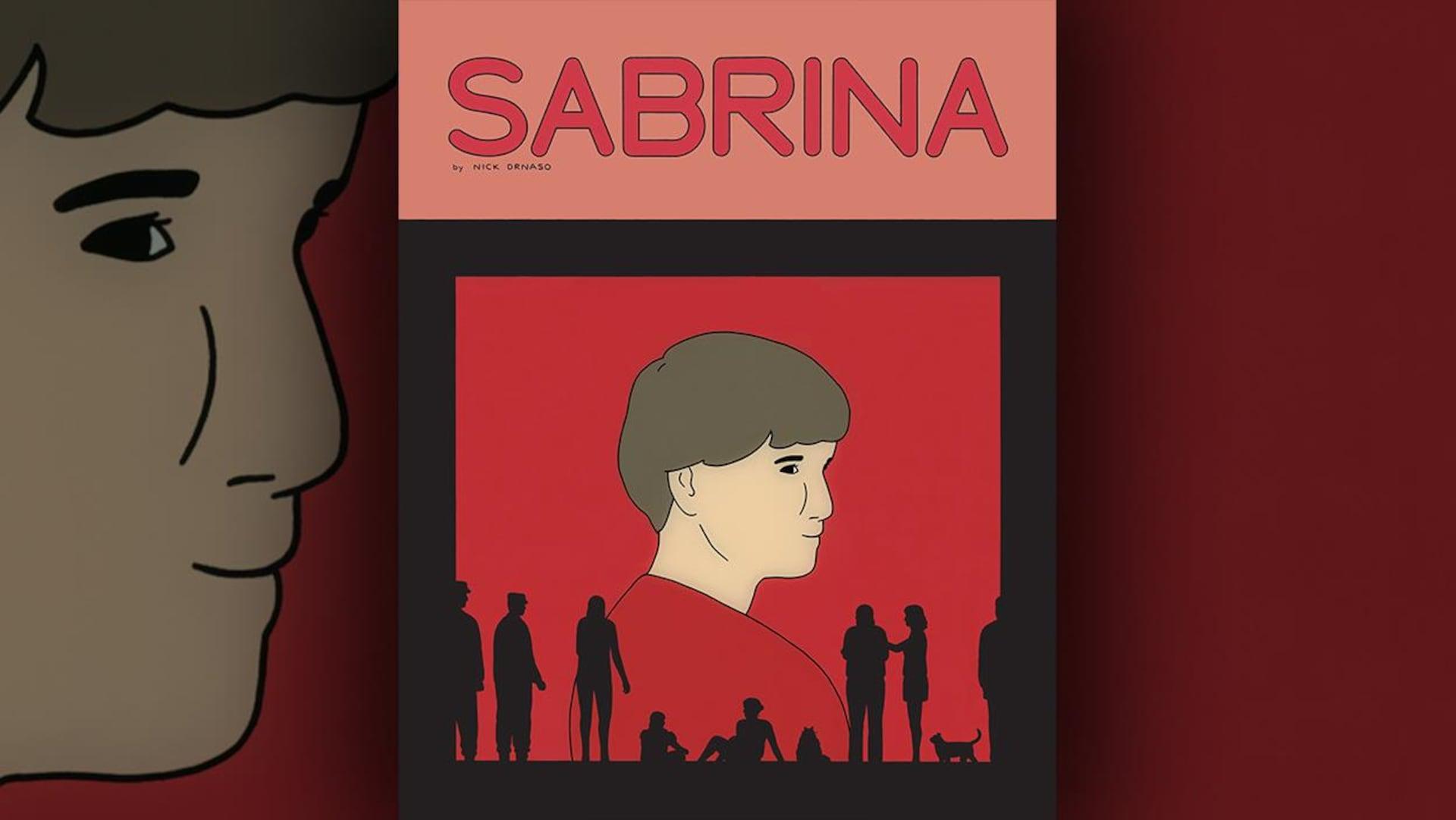 La couverture du livre  Sabrina  de Nick Drnaso
