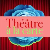Le balado « Théâtre à la carte ».