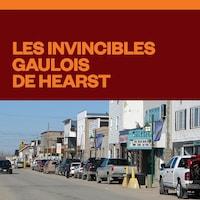 Les invincibles gaulois de Hearst audionumérique.