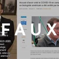 Un montage d'une photo de Charles Lieber avec le résumé de la théorie conspirationniste, ainsi qu'un article d'un site web qui porte sur cette théorie. Le mot « FAUX » apparaît sur l'image.