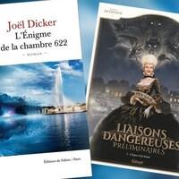 Les couvertures des livres L'Énigme de la chambre 622 de Joël Dicker et Liaisons dangereuses préliminaires de Stéphane Betbeder.