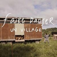 Photographie du vidéoclip Faire danser un village