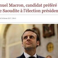 Nous voyons une photo d'Emmanuel Macron, ainsi que le titre, « Emmanuel Macron, candidat préféré de l'Arabie saoudite à l'élection présidentielle ».