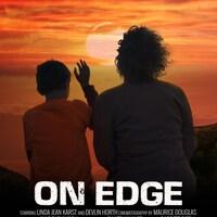 La photo du court-métrage On Edge.