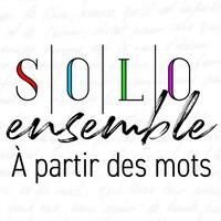 Affiche de Solo ensemble, à partir des mots accompagnée de l'image d'un guitariste
