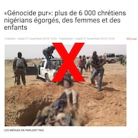 Un article du site Les Manchettes prétend que 6000 chrétiens auraient tués dans un génocide au Nigeria. Le titre est « Génocide pur: plus de 6 000 chrétiens nigérians égorgés, des femmes et des enfants ». La photo qui accompagne l'article montre des corps dans une fosse commune.