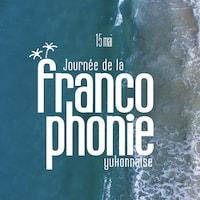Le logo officiel de la journée de la francophonie yukonnaise.