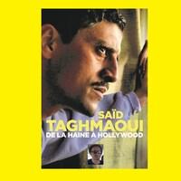 La couverture du livre 'De La Haine à Hollywood' de Saïd Taghmaoui