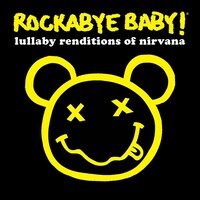Pochette de l'album <i>Rockabye Baby : Lullaby Renditions of Nirvana</i>