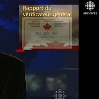 L'animateur Stéphan Bureau présente le reportage du journaliste Bernard Drainville sur le rapport du vérificateur général du Canada critiquant l'administration du NAS par le gouvernement fédéral.