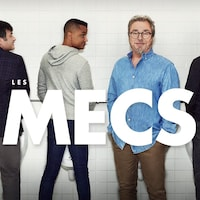 Affiche de la série Les mecs avec Normand Daneau, Yanic Truesdale, Christian Bégin et Alexis Martin en train d'uriner dans des urinoirs.