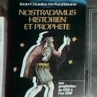 Jaquette du livre de Jean-Charles de Fontbrune « Nostradamus, historien et prophète ».