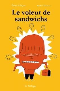 Le livre audio Le voleur de sandwichs.
