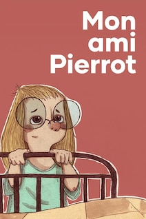 Le livre audio Mon ami Pierrot