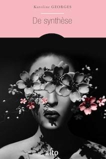 Détail de la couverture du roman De synthèse, de Karoline Georges