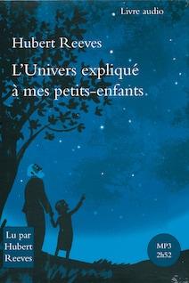 L'Univers expliqué à mes petits enfants