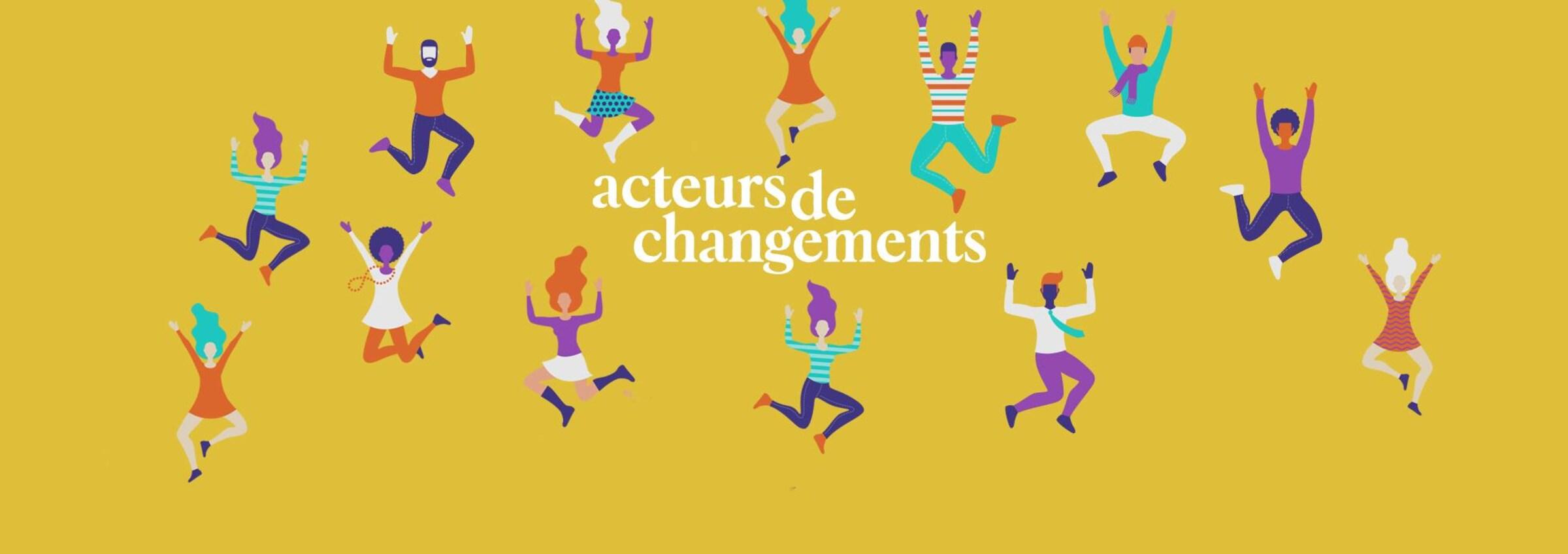 Acteurs de changements