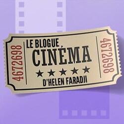 Un ticket intitulé Le blogue cinéma d'Helen Faradji.
