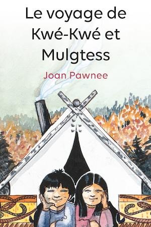 Page couverture du livre Le voyage de Kwé-Kwé et Mulgtess
