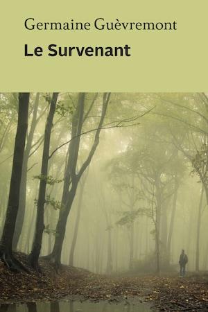 Couverture du livre Le Survenant