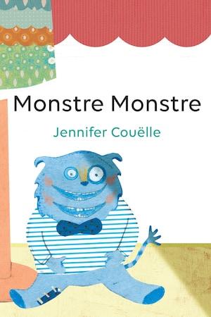 Page couverture du conte jeunesse <i>Monstre Monstre</i>