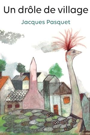Page couverture du conte jeunesse <i>Un drôle de village</i>