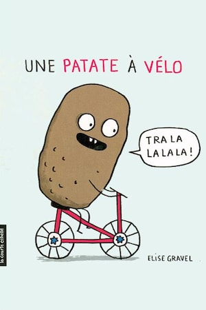 La couverture d'Une patate à vélo d'Élise Gravel