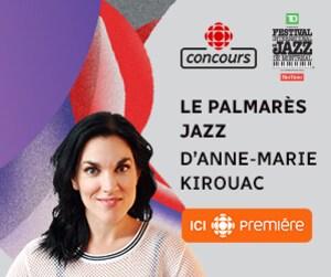 Participez au concours Le palmarès jazz d'Anne-Marie Kirouac
