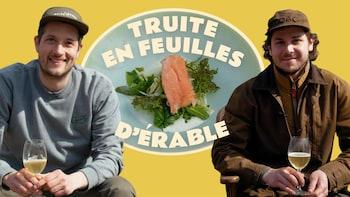 Vincent Dion Lavallée et Clément boivin et la truite en feuilles d'érable de la Cabane d'À Côté.