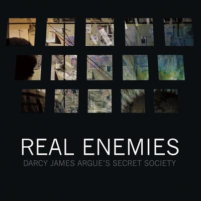 DARCY JAMES ARGUE'S SECRET SOCIETY: REAL ENEMIES