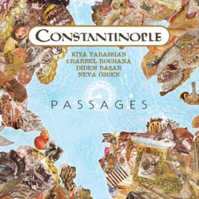 CONSTANTINOPLE: PASSAGES